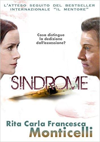 Sindrome, di Rita Carla Francesca Monticelli